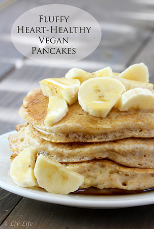 Fluffy Heart-Healthy Vegan Pancakes - Don't wiat till the weekend to make these!